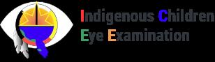 Indigenous Children Eye Examination (I-CEE) Project